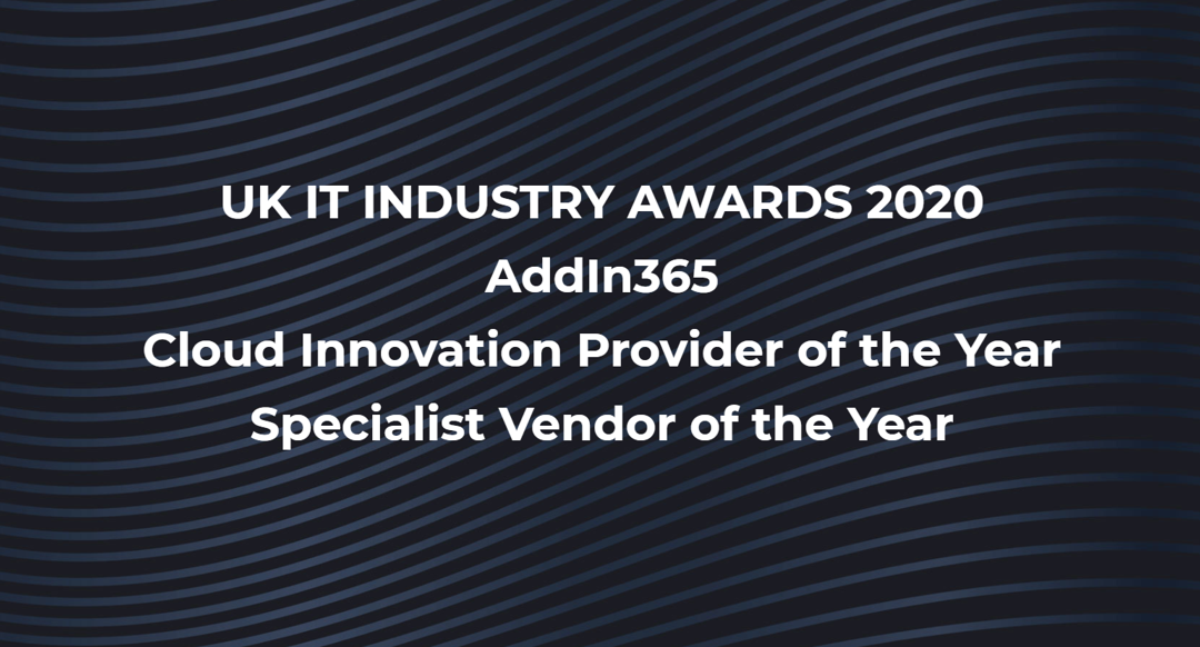 AddIn365 Shortlisted For Two UK IT Industry Awards 2020